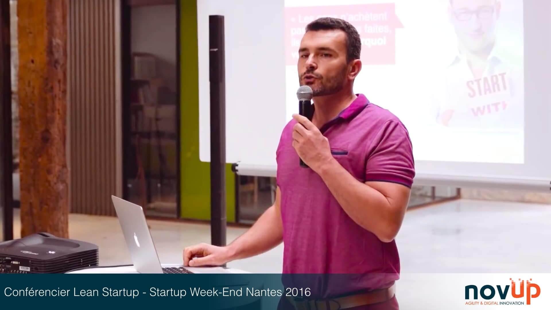 Conférencier Lean Startup - Startup Week-End Nantes 2016